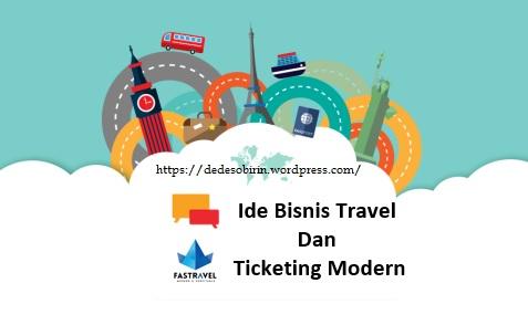 Ide Bisnis Travel Dan Ticketing Modern