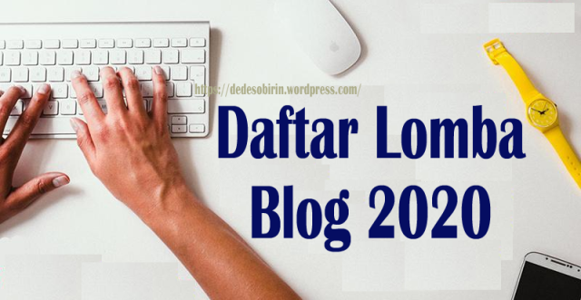 Daftar Lomba Blog Terbaru 2020